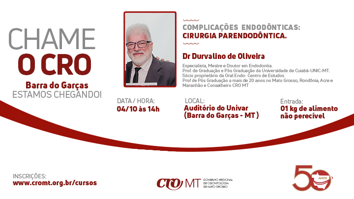 Chame o CRO - Barra do Garças 04/10/2019